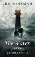 Jen Minkman: The Waves