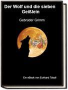 Eckhard Toboll: Der Wolf und die sieben Geißlein