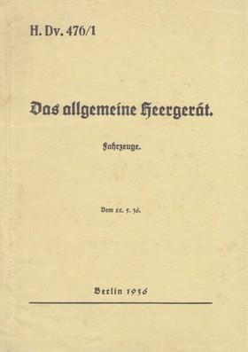 H.Dv. 476/1 Das allgemeine Heergerät - Fahrzeuge - Vom 22.5.1936