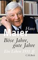 Hans Maier: Böse Jahre, gute Jahre ★★★★★