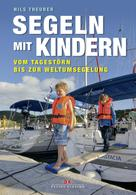 Nils Theurer: Segeln mit Kindern