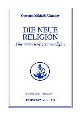 Die neue Religion - Teil 2