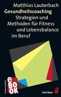 Matthias Lauterbach: Gesundheitscoaching