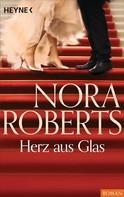 Nora Roberts: Herz aus Glas ★★★★