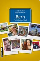 Sandra Rutschi: Bern - Porträt einer Stadt ★★★★