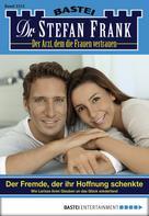 Stefan Frank: Dr. Stefan Frank - Folge 2213 ★★★★