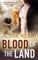 Adrik Kemp: Blood of the Land