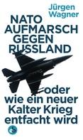 Jürgen Wagner: NATO-Aufmarsch gegen Russland ★★★★