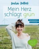 Louisa Dellert: Mein Herz schlägt grün