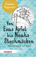 Simone Paganini: Von Evas Apfel bis Noahs Stechmücken ★★★★