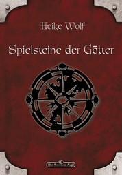 DSA 81: Spielsteine der Götter - Das Schwarze Auge Roman Nr. 81