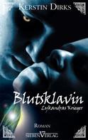Kerstin Dirks: Lykandras Krieger 2 - Blutsklavin ★★★★