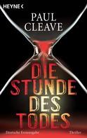 Paul Cleave: Die Stunde des Todes ★★★