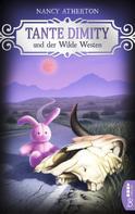 Nancy Atherton: Tante Dimity und der Wilde Westen ★★★★★