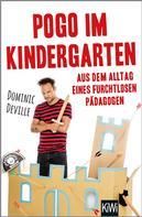 Dominic Deville: Pogo im Kindergarten ★★★