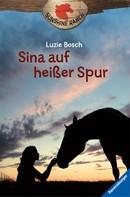 Luzie Bosch: Sunshine Ranch 1: Sina auf heißer Spur ★★★★★