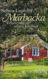 Mårbacka - Erinnerung an meine Kindheit