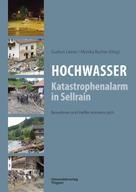 Gudrun Liener: Hochwasser: Katastrophenalarm in Sellrain