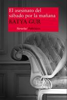 Batya Gur: El asesinato del sábado por la mañana