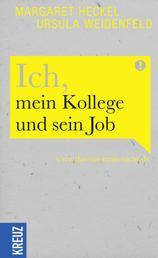 Ich, mein Kollege und sein Job - www.das-tut-man-nicht.de
