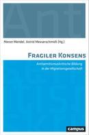 Meron Mendel: Fragiler Konsens