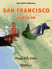 San Francisco and so on - Happy Rolliday I