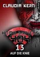 Claudia Kern: Homo Sapiens 404 Band 13: Auf die Knie ★★★★★