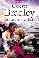 Celeste Bradley: Ein verruchter Lord ★★★★