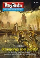 Leo Lukas: Perry Rhodan 2807: Sternspringer über Swoofon ★★★★