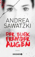 Andrea Sawatzki: Der Blick fremder Augen ★★★★
