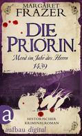 Margaret Frazer: Die Priorin. Mord im Jahr des Herrn 1439 ★★★★★