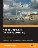 Damien Bruyndonckx: Adobe Captivate 7 for Mobile Learning