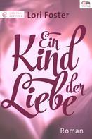 Lori Foster: Ein Kind der Liebe ★★★★