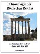 Martin Klonnek: Chronologie des Römischen Reiches 5