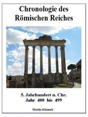 Chronologie des Römischen Reiches 5 - 5. Jahrhundert - Jahr 400-499
