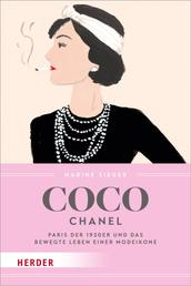 Coco Chanel - Paris der 1920er und das bewegte Leben einer Modeikone