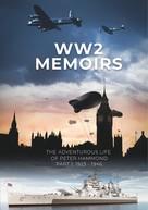 Peter Hammond: WW2 Memoirs