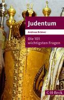 Andreas Brämer: Die 101 wichtigsten Fragen - Judentum ★★★★★