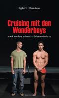 Egbert Hörmann: Cruising mit den Wonderboys