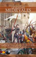 David González Ruiz: Breve Historia de las Leyendas Medievales