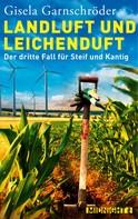 Gisela Garnschröder: Landluft und Leichenduft ★★★★