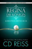 CD Reiss: Regina – Die Königin