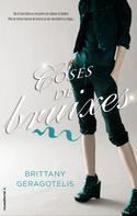 Brittany Geragotelis: Coses de bruixes
