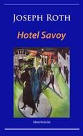 Joseph Roth: Hotel Savoy