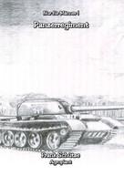 Frank Schütze: Das Panzerregiment, (Reihe: Nur für Männer!), ★
