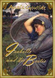Isabelle und die Bestie - Sinnlicher Märchenroman