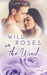 Wild Roses in the Wind