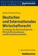 Rolf Stober: Deutsches und Internationales Wirtschaftsrecht