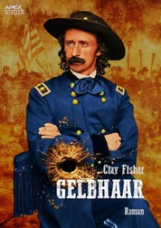 GELBHAAR - Der Western-Klassiker