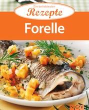 Forelle - Die beliebtesten Rezepte
